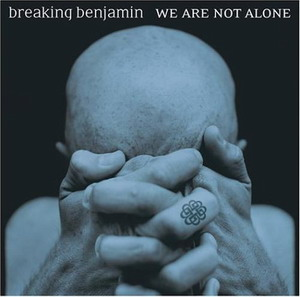 breaking_benjamin_-_we_are_not_alone.jpg